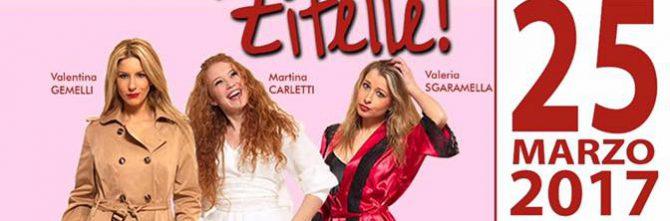 """""""Meglio Zitelle"""" 25 marzo 2017"""