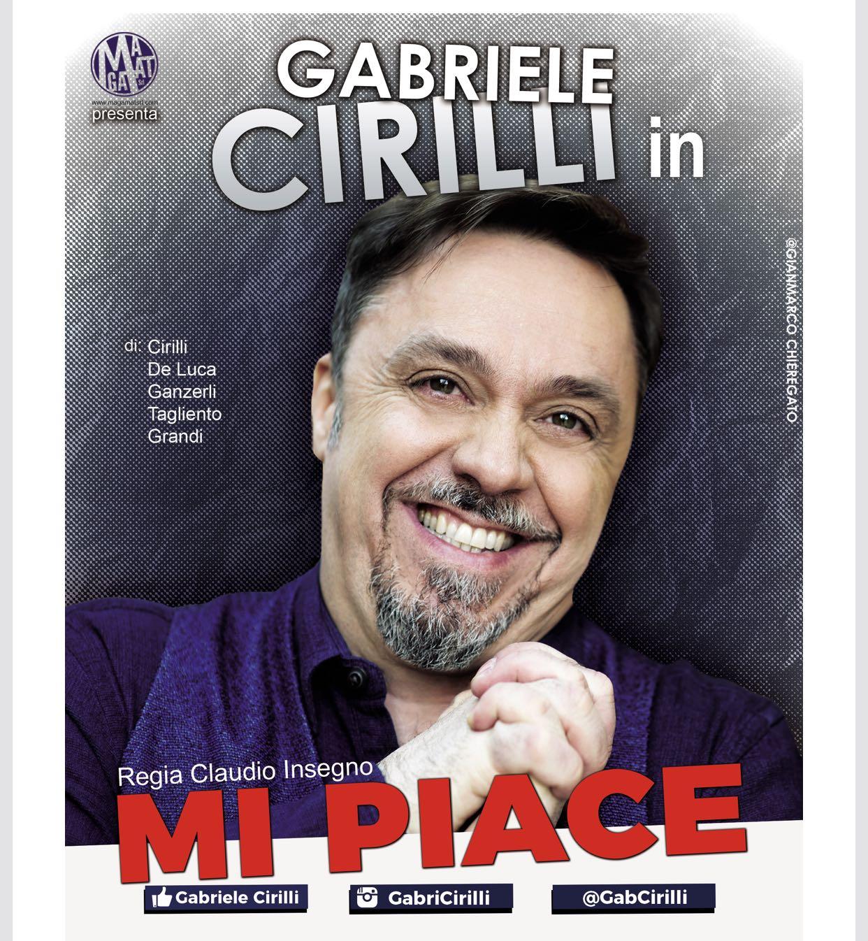 Gabriele Cirilli MI PIACE